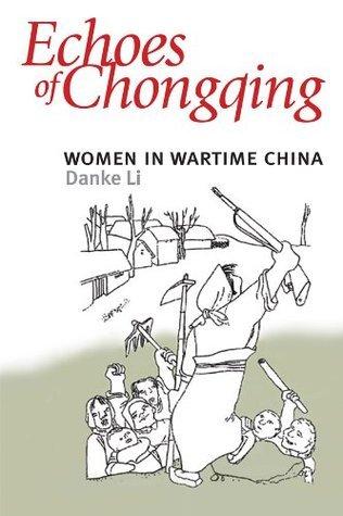 Echoes of Chongqing  by  Danke Li