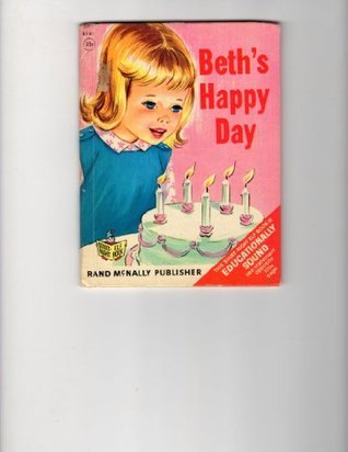Beths Happy Day (Rand McNally Start-Right Elf Books) Phyllis Ochocki