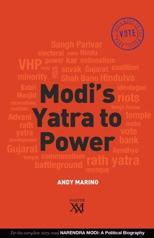 Modis Yatra to Power (Harper 21)  by  Andy  Marino