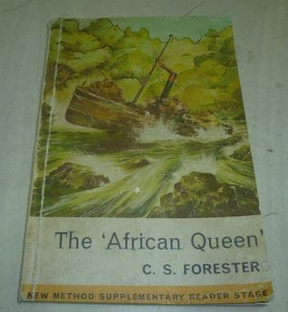 The African Queen C.S. Forester