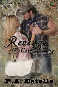Revenge, The Cowboy Way Penny Estelle