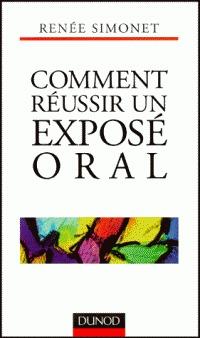 Comment réussir un exposé oral Renée Simonet