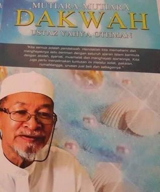 Mutiara-Mutiara Dakwah Ustaz Yahya Othman  by  Mohd Nazeli Ahmad Ariffin