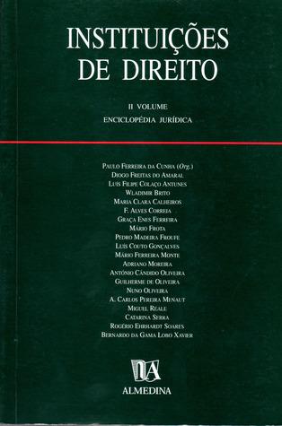 Instituições de Direito - Filosofia e Metodologia do Direito - Vol II Paulo Ferreira da Cunha