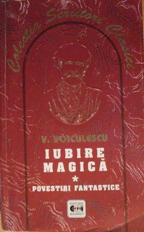Iubire magica  by  Vasile Voiculescu