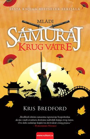 Krug Vatre (Mladi Samuraj, #6) Chris Bradford