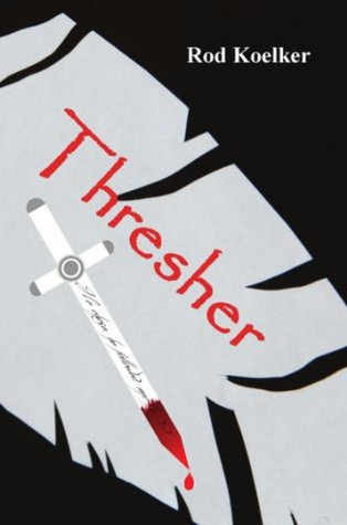 THRESHER  by  Rod Koelker
