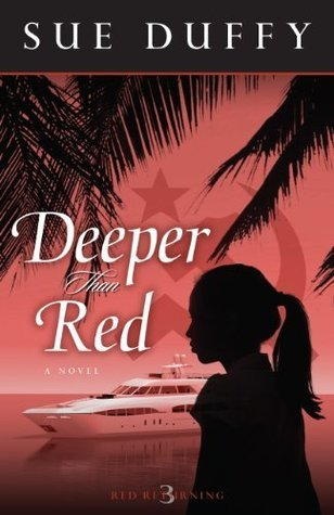 Deeper Than Red (Red Returning Trilogy #3) Sue Duffy