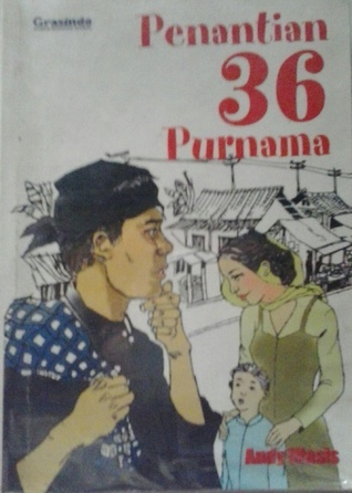 Penantian 36 Purnama  by  Andy Wasis