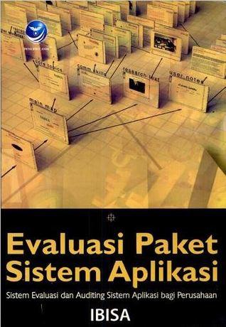 Evaluasi Paket Sistem Aplikasi: Sistem Aplikasi Dan Auditing Sistem Aplikasi Bagi Perusahaan IBISA