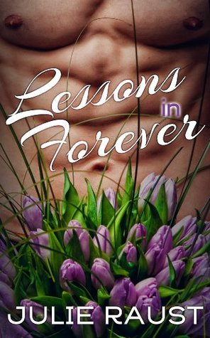 Lessons in Forever Julie Raust