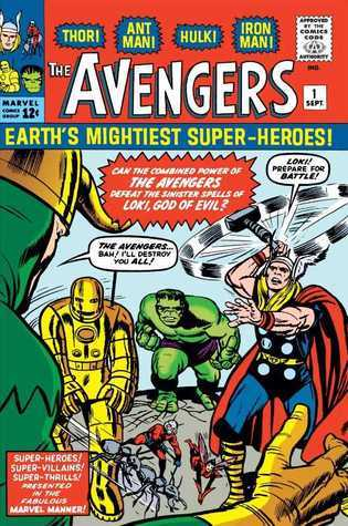 The Avengers: The Coming of the Avengers! (Avengers #1)  by  Stan Lee