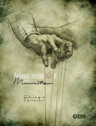 Anime assassine: Marionette  by  Diego Collaveri