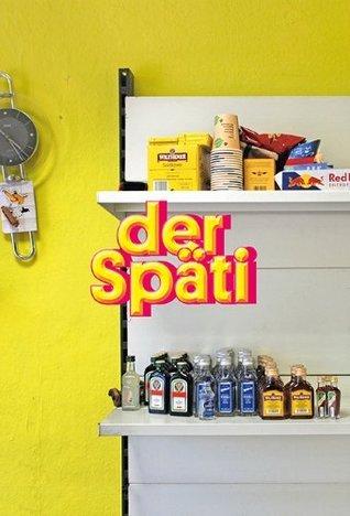 Der Späti: Eine Ortsuntersuchung in Berlin  by  Christian Klier