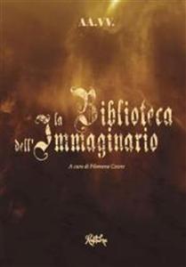 La biblioteca dellimmaginario  by  Various