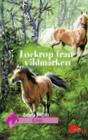 Lockrop från vildmarken (Gåvan, #3) Angela Dorsey