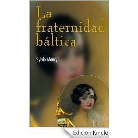 La fraternidad báltica  by  Sylvie Mancy