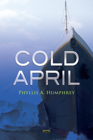 Cold April  by  Phyllis A. Humphrey