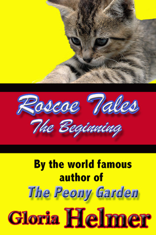 The Roscoe Tales: The Beginning Gloria Fifield