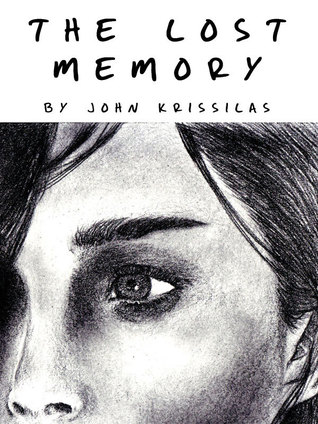 The Lost Memory  by  John Krissilas