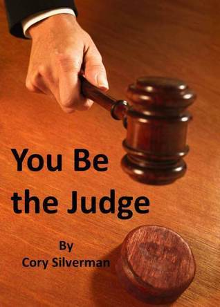 You be the Judge  by  Cory Silverman