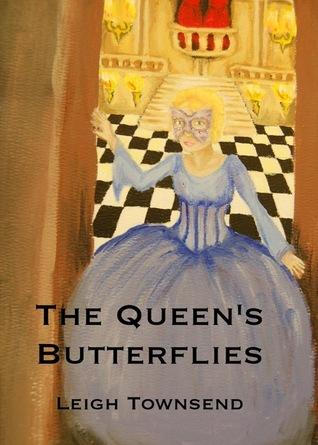 The Queens Butterflies Leigh Townsend