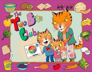 The Two Bite Club  by  Food and Nutrition Service (FNS)