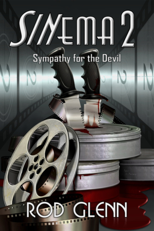 Sinema2: Sympathy for the Devil Rod Glenn