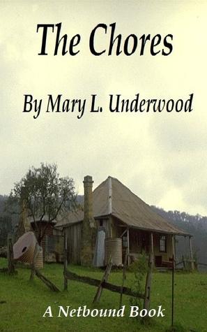 The Chores Mary Underwood