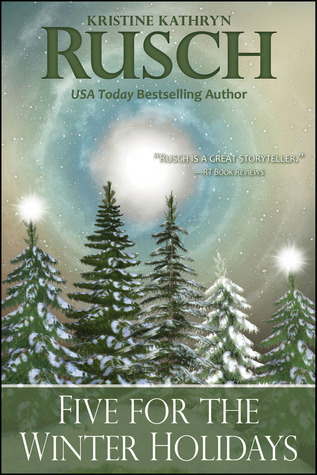 Five for the Winter Holidays  by  Kristine Kathryn Rusch