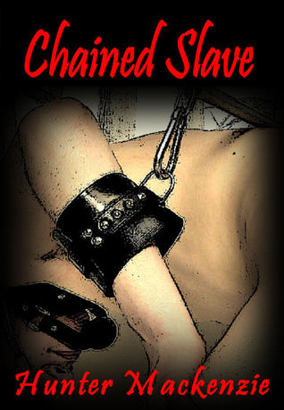 Chained Slave Hunter Mackenzie