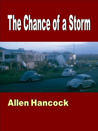 The Chance of a Storm  by  Allen Hancock