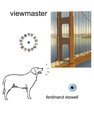 Viewmaster Ferdinand Stowell
