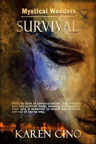 Mystical Wonders Survival  by  Karen Cino