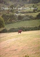 Donkey Joe and Bully Beef  by  Paul  Love