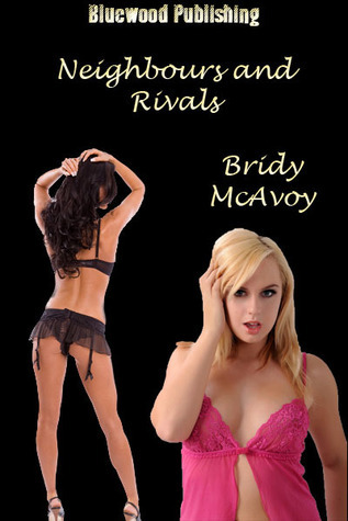 Neighbours and Rivals Bridy McAvoy