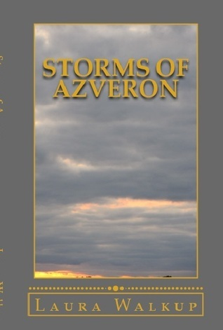 Storms of Azveron  by  Laura Walkup