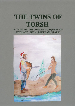 The Twins of Torsh  by  N. Beetham Stark