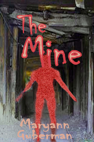The Mine Maryann Guberman