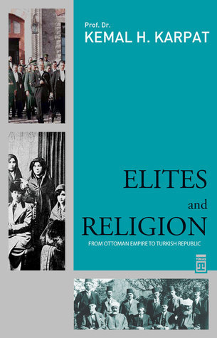 Elites and Religion Kemal H. Karpat