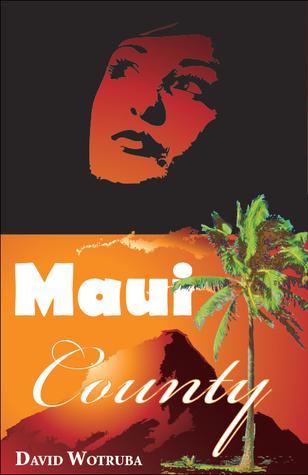 Maui County David Wotruba