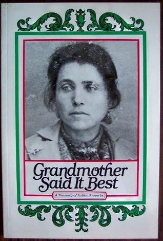 Grandmother Said It Best Joseph Antinoro-Polizzi