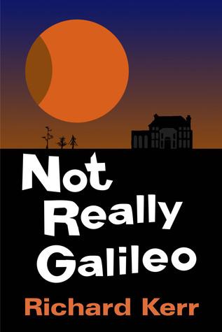 Not Really Galileo Richard Kerr