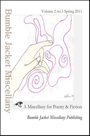 Bumble Jacket Miscellany: a miscellany for poetry and fiction 2:1 Bumble Jacket Miscellany Publishing