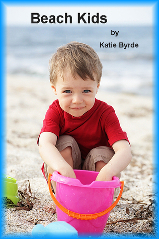 Beach Kids  by  Katie Byrde