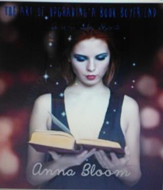 The Art of Upgrading a Book Boyfriend (The Uni Files, #2.5) Anna Bloom