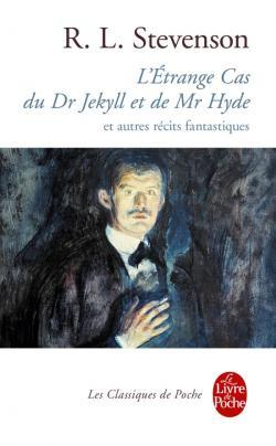 L'Étrange Cas du Dr Jekyll et de Mr Hyde et autres récits fantastiques  by  Robert Louis Stevenson