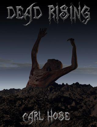 Dead Rising  by  Carl Hose