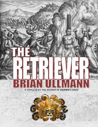 The Retriever  by  Brian Ullmann