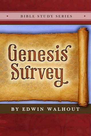 Genesis Survey  by  Edwin Walhout